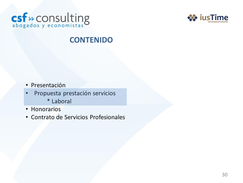 CONTENIDO Presentación Propuesta prestación servicios * Laboral
