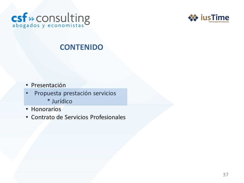 CONTENIDO Presentación Propuesta prestación servicios * Jurídico