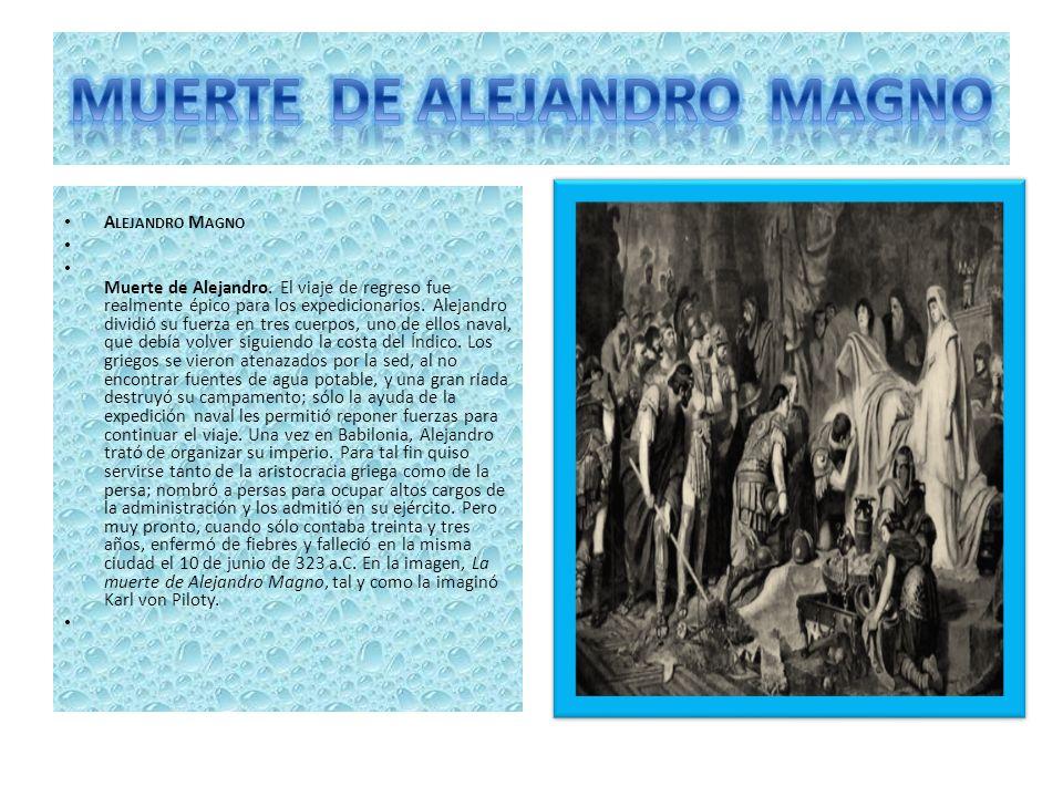 MUERTE DE ALEJANDRO MAGNO