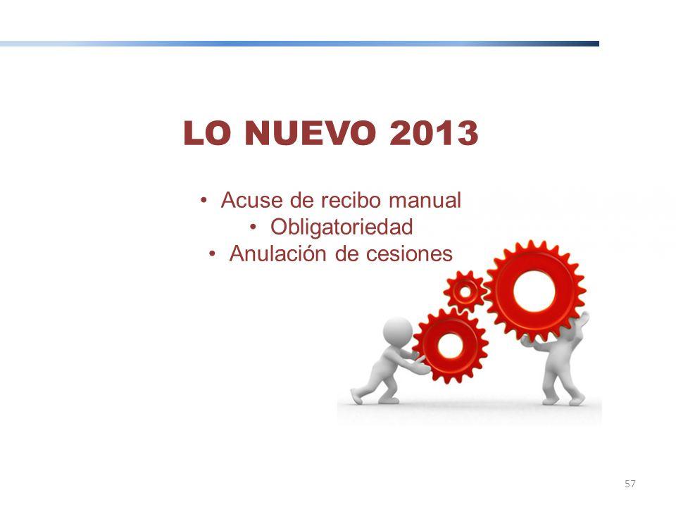 LO NUEVO 2013 Acuse de recibo manual Obligatoriedad