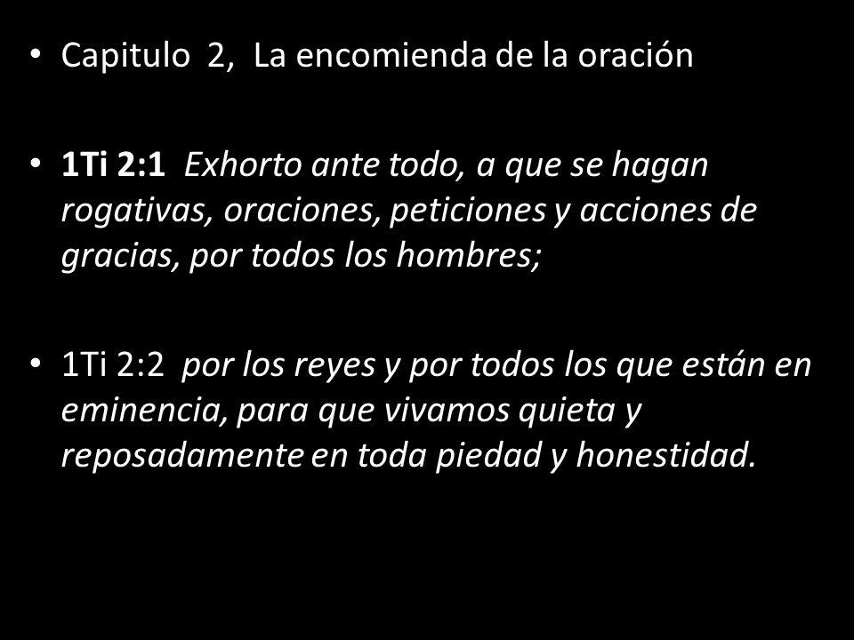 Capitulo 2, La encomienda de la oración