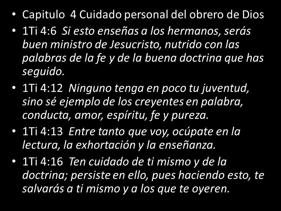 Capitulo 4 Cuidado personal del obrero de Dios
