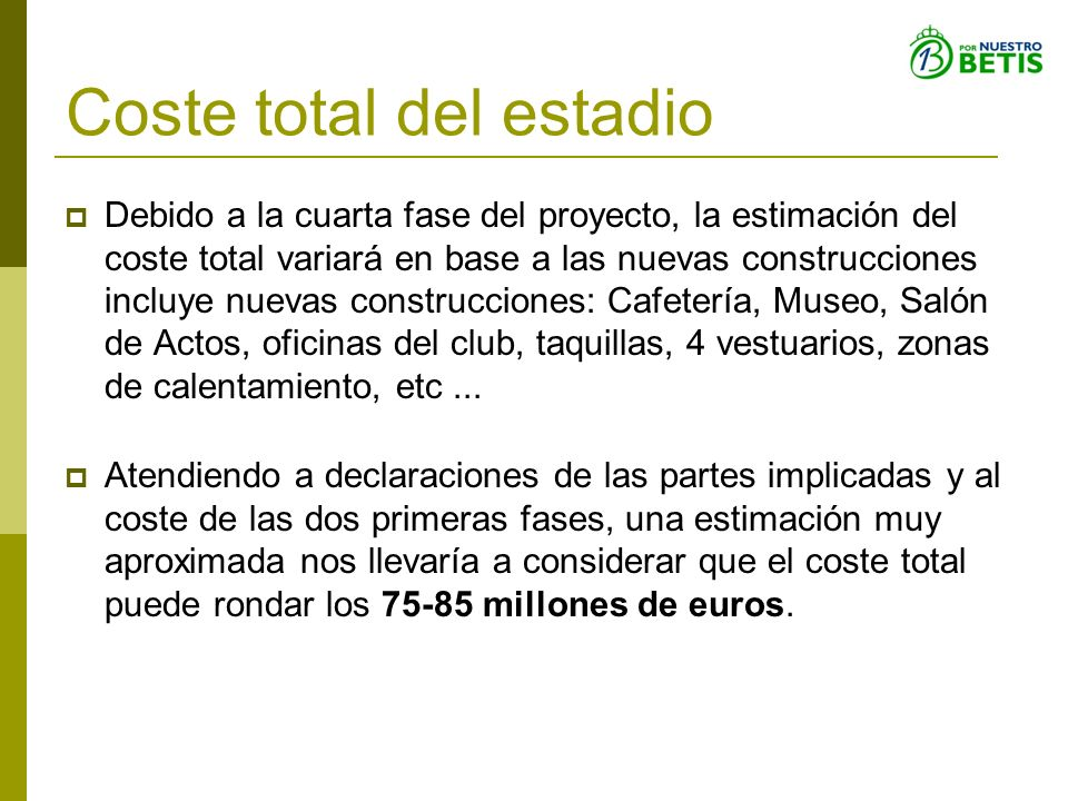 Coste total del estadio