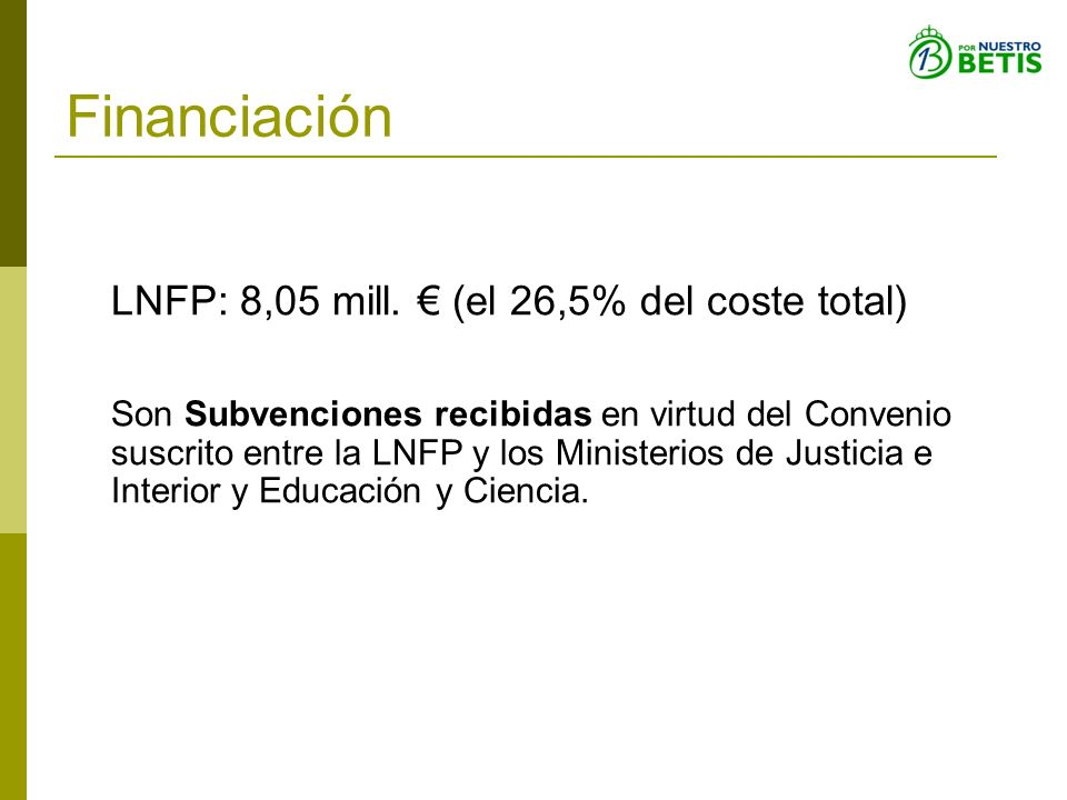 Financiación LNFP: 8,05 mill. € (el 26,5% del coste total)