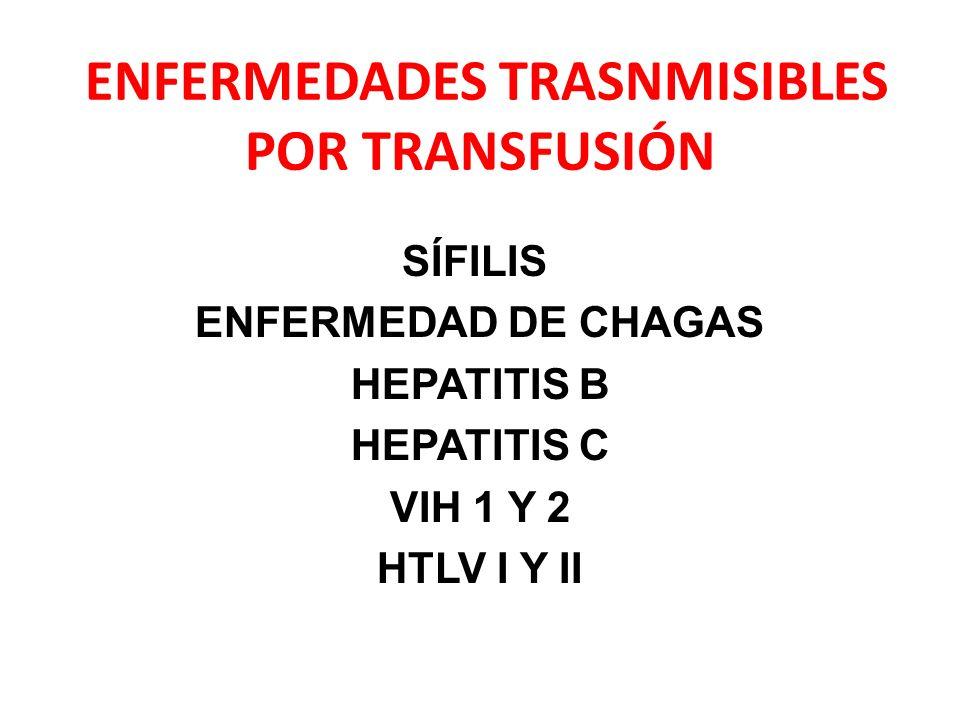 ENFERMEDADES TRASNMISIBLES POR TRANSFUSIÓN