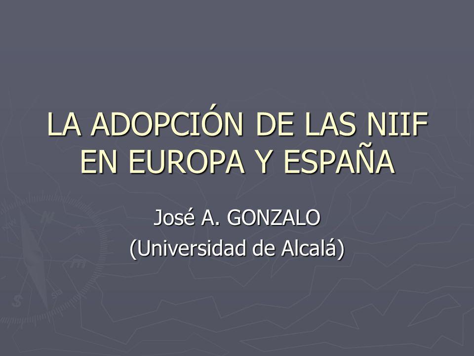 LA ADOPCIÓN DE LAS NIIF EN EUROPA Y ESPAÑA