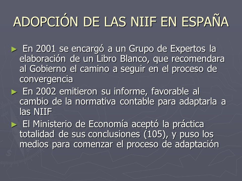ADOPCIÓN DE LAS NIIF EN ESPAÑA