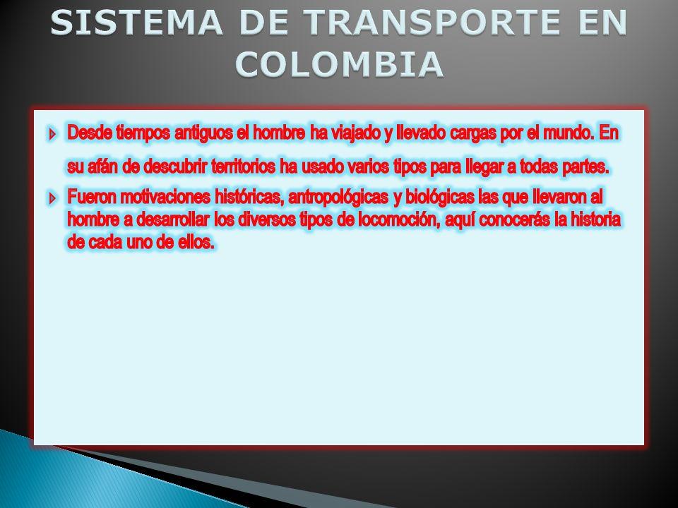 SISTEMA DE TRANSPORTE EN COLOMBIA