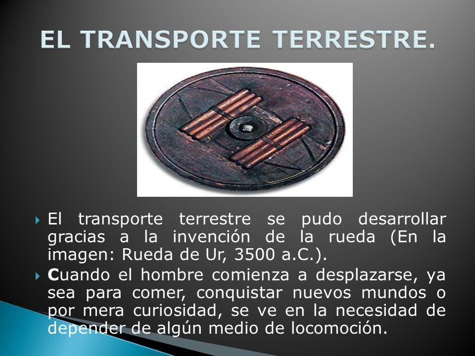 EL TRANSPORTE TERRESTRE.