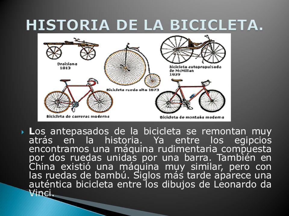 HISTORIA DE LA BICICLETA.