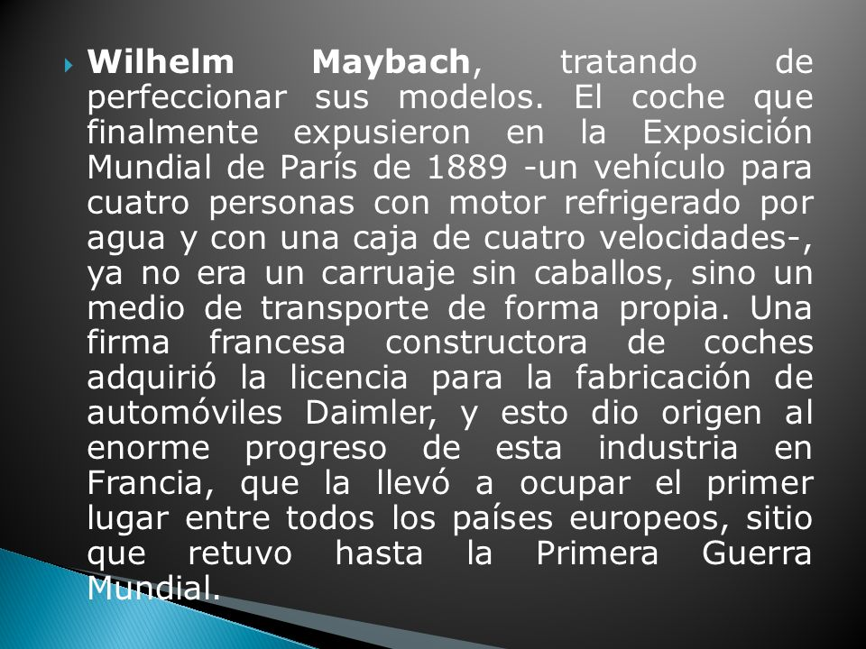 Wilhelm Maybach, tratando de perfeccionar sus modelos