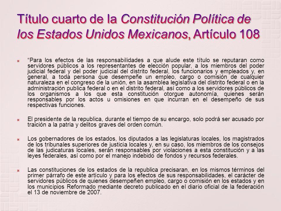 Título cuarto de la Constitución Política de los Estados Unidos Mexicanos, Artículo 108