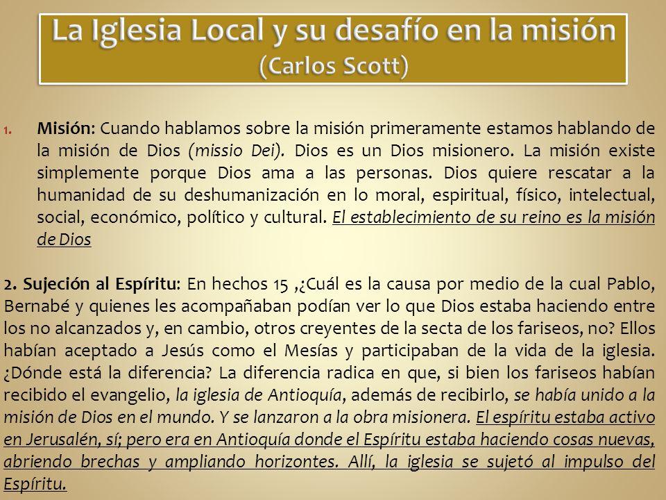 La Iglesia Local y su desafío en la misión (Carlos Scott)