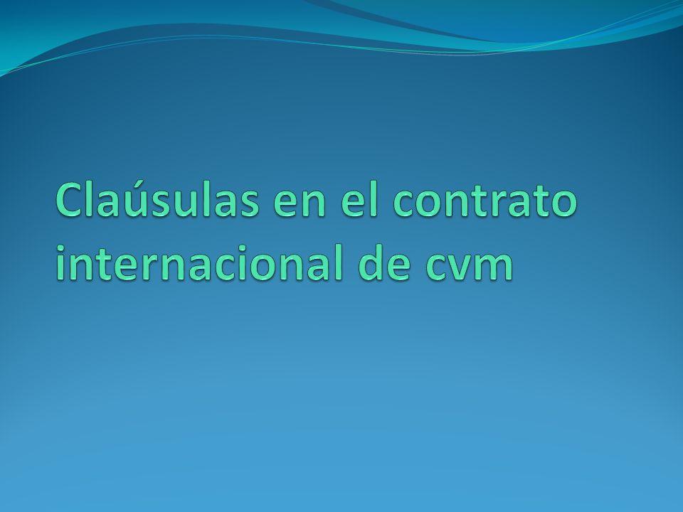 Claúsulas en el contrato internacional de cvm