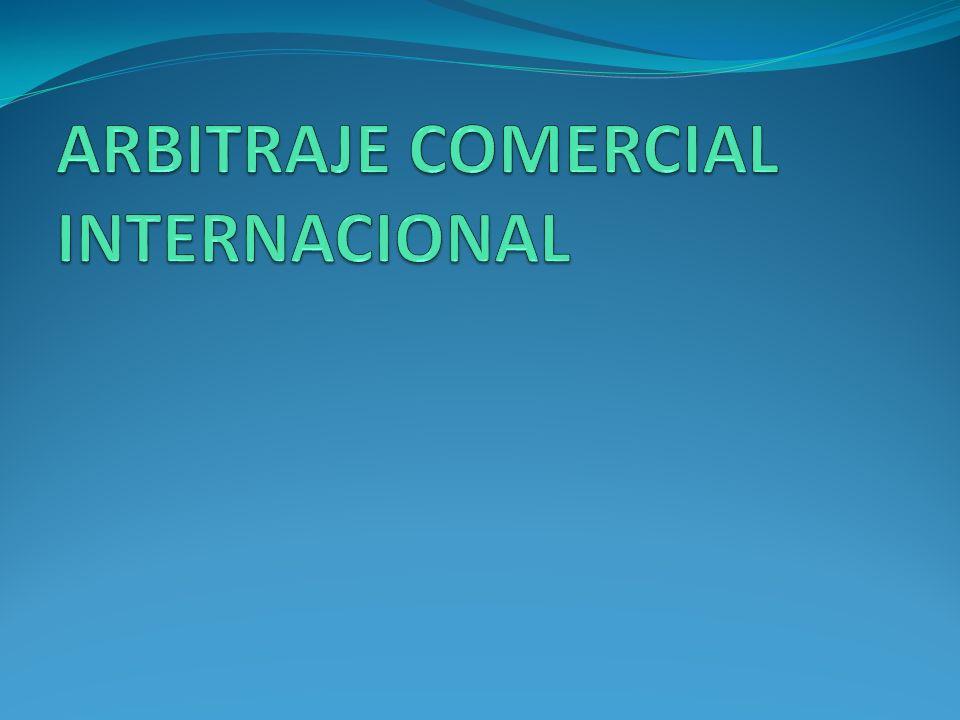 ARBITRAJE COMERCIAL INTERNACIONAL