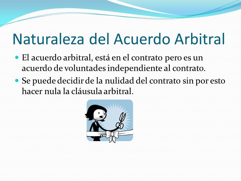 Naturaleza del Acuerdo Arbitral