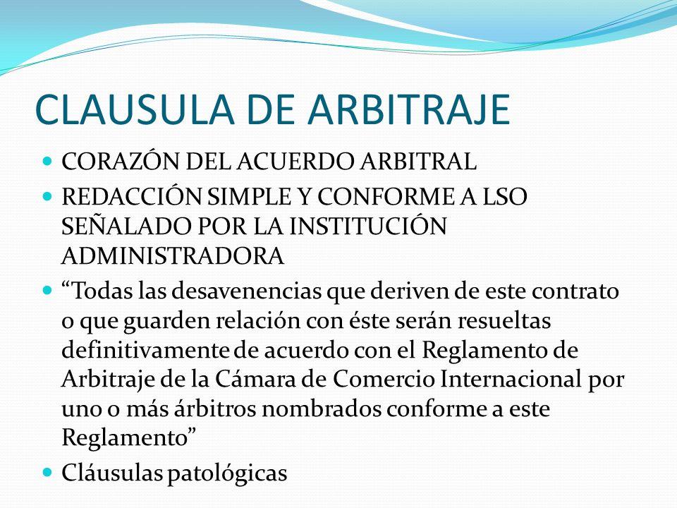 CLAUSULA DE ARBITRAJE CORAZÓN DEL ACUERDO ARBITRAL
