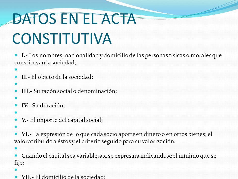 DATOS EN EL ACTA CONSTITUTIVA