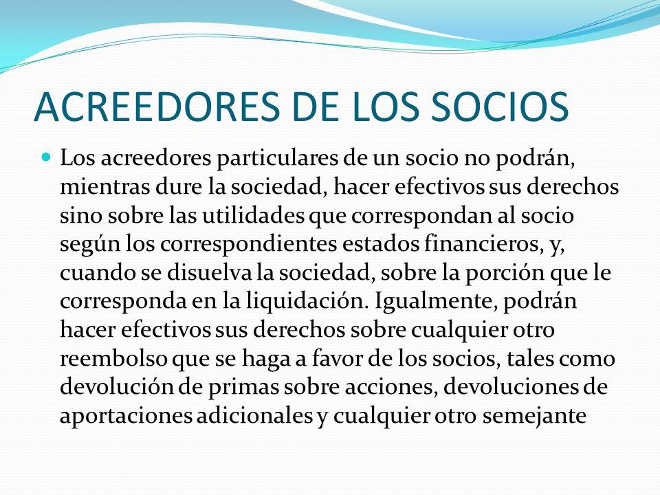 ACREEDORES DE LOS SOCIOS