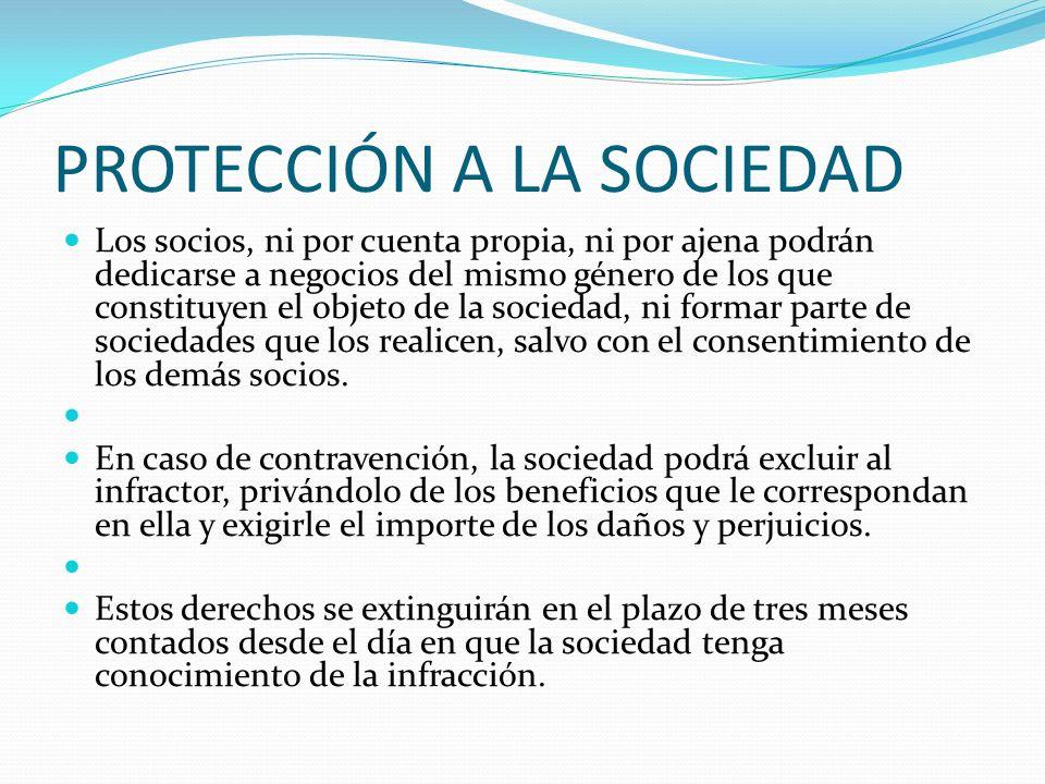 PROTECCIÓN A LA SOCIEDAD