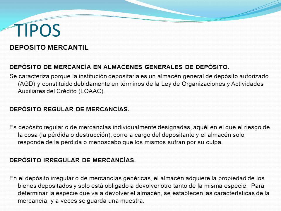 TIPOS DEPOSITO MERCANTIL