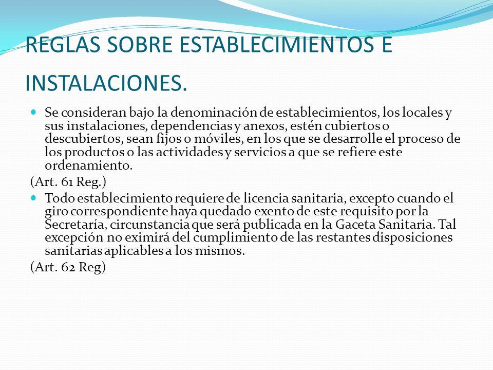 REGLAS SOBRE ESTABLECIMIENTOS E INSTALACIONES.