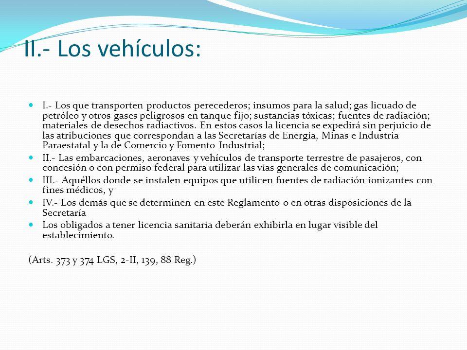 II.- Los vehículos: