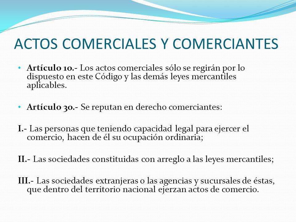 ACTOS COMERCIALES Y COMERCIANTES