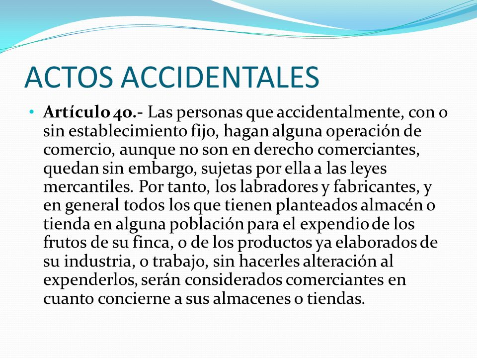 ACTOS ACCIDENTALES