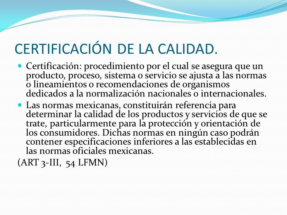 CERTIFICACIÓN DE LA CALIDAD.