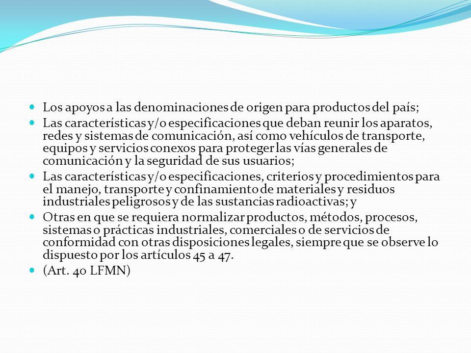 Los apoyos a las denominaciones de origen para productos del país;