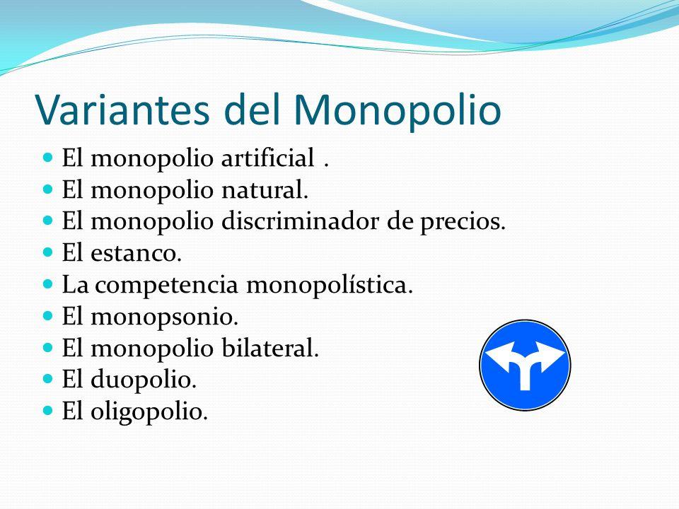 Variantes del Monopolio