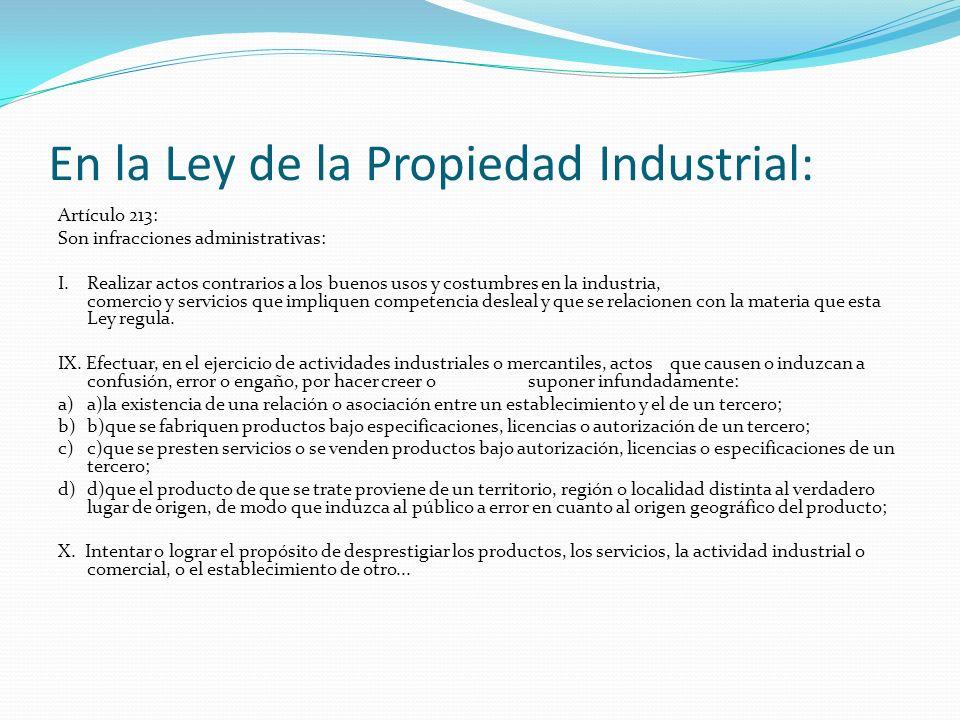 En la Ley de la Propiedad Industrial: