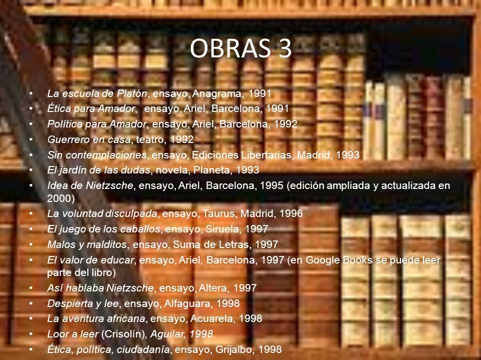 OBRAS 3 La escuela de Platón, ensayo, Anagrama, 1991