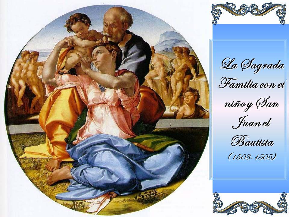 La Sagrada Familia con el niño y San Juan el Bautista