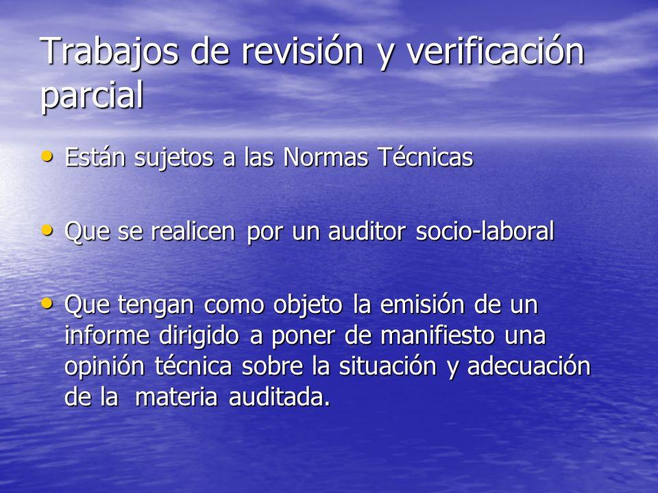 Trabajos de revisión y verificación parcial