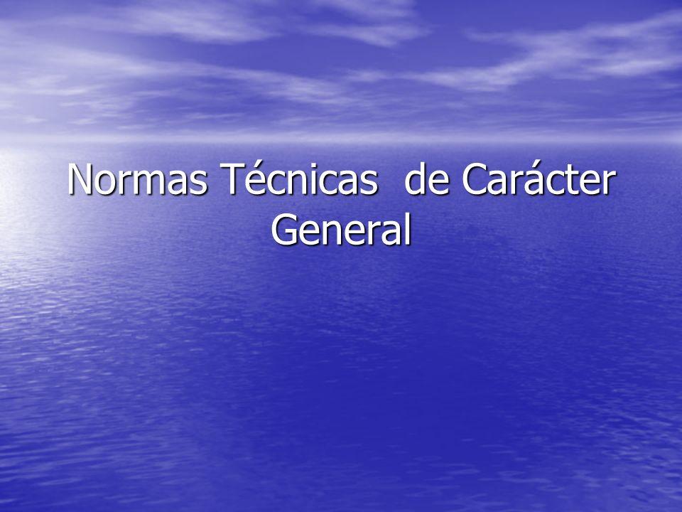 Normas Técnicas de Carácter General