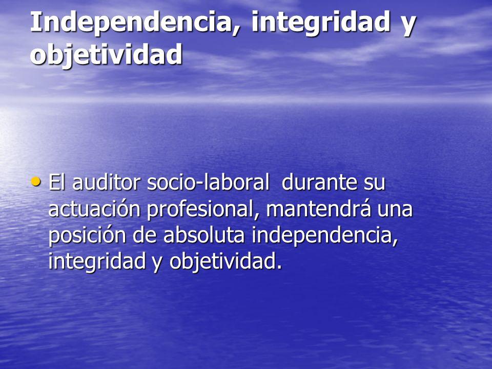 Independencia, integridad y objetividad