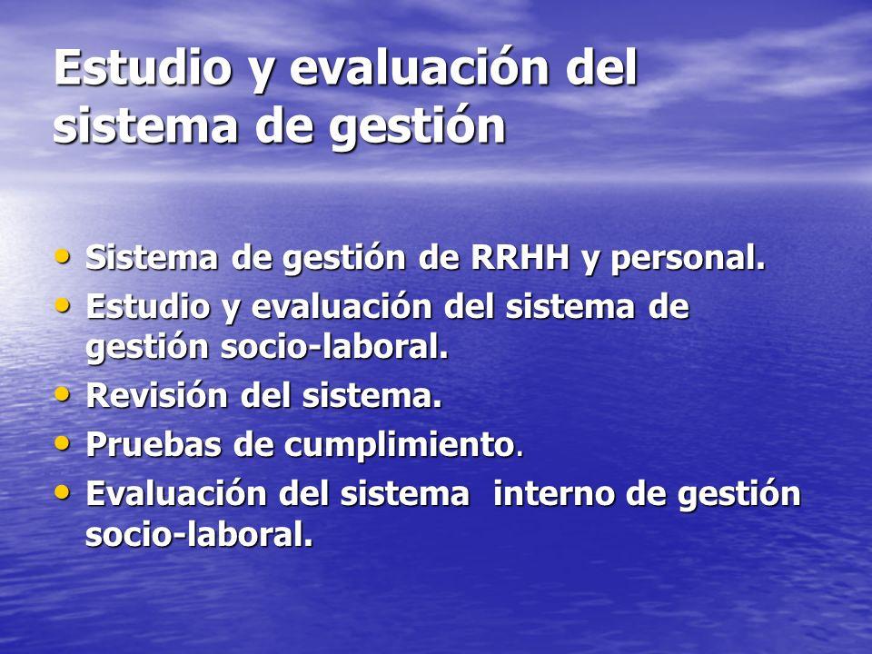 Estudio y evaluación del sistema de gestión