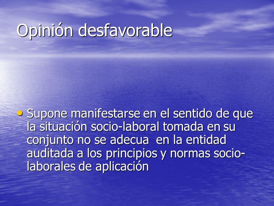 Opinión desfavorable