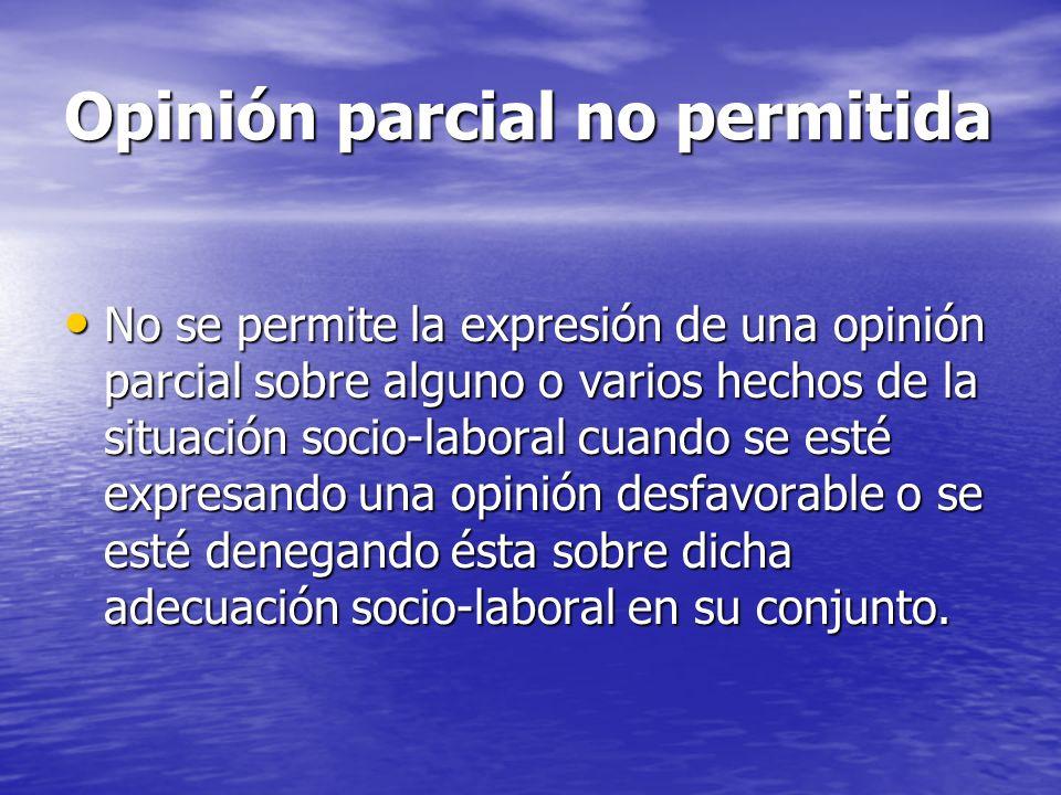 Opinión parcial no permitida