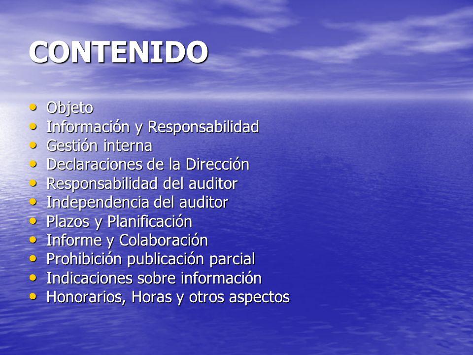 CONTENIDO Objeto Información y Responsabilidad Gestión interna