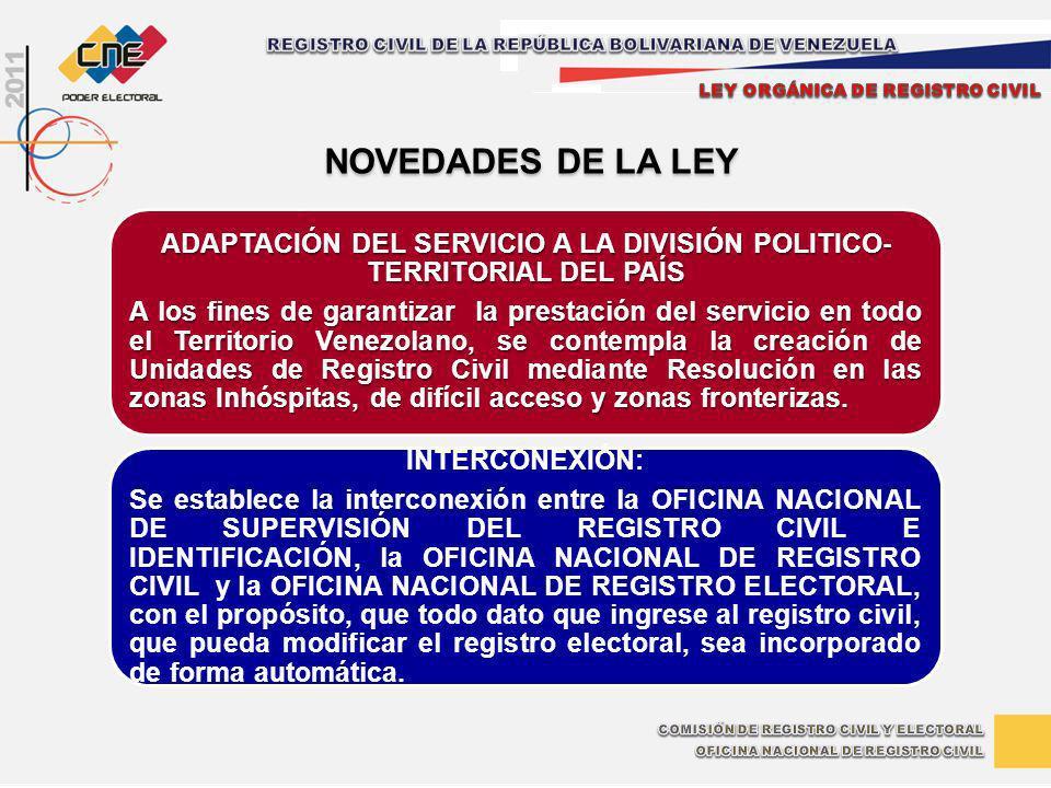 ADAPTACIÓN DEL SERVICIO A LA DIVISIÓN POLITICO-TERRITORIAL DEL PAÍS