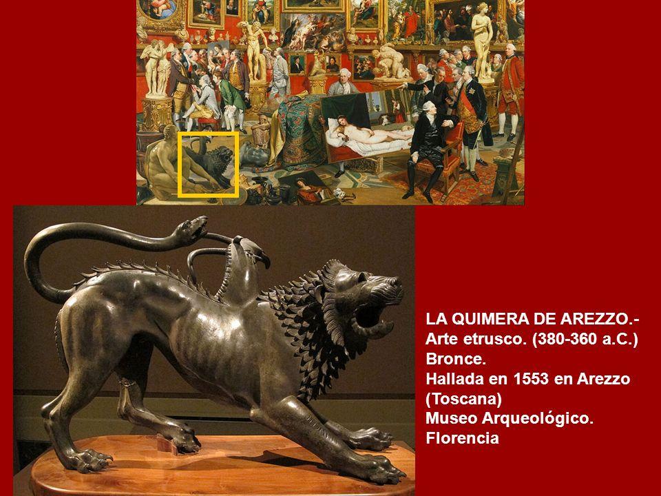 LA QUIMERA DE AREZZO.- Arte etrusco. (380-360 a.C.) Bronce.