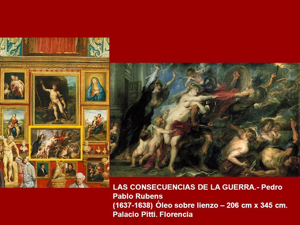 LAS CONSECUENCIAS DE LA GUERRA.- Pedro Pablo Rubens
