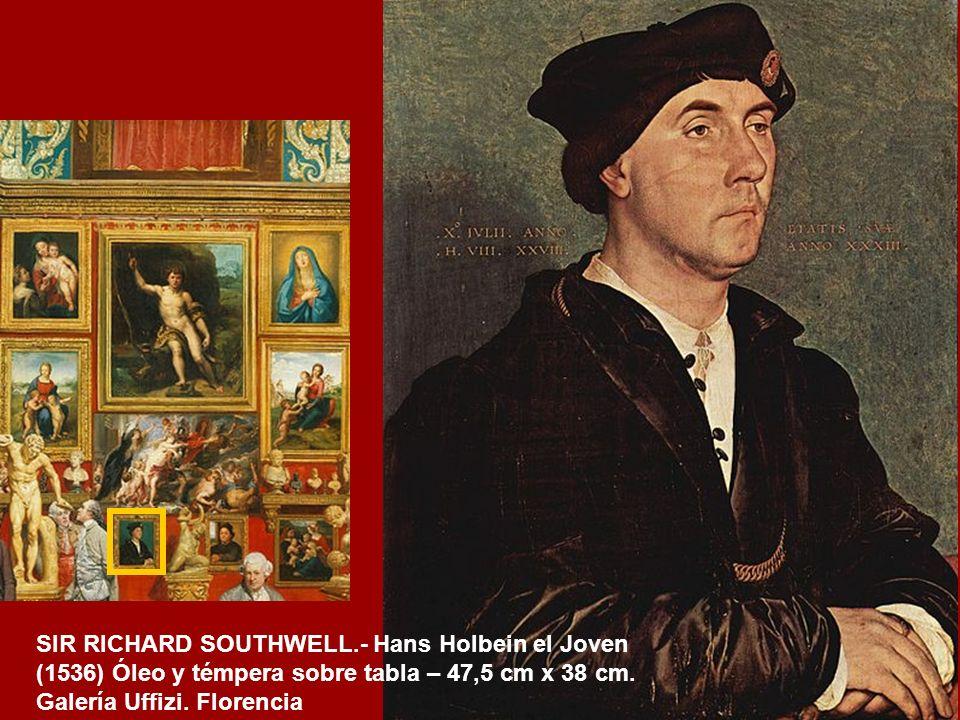SIR RICHARD SOUTHWELL.- Hans Holbein el Joven