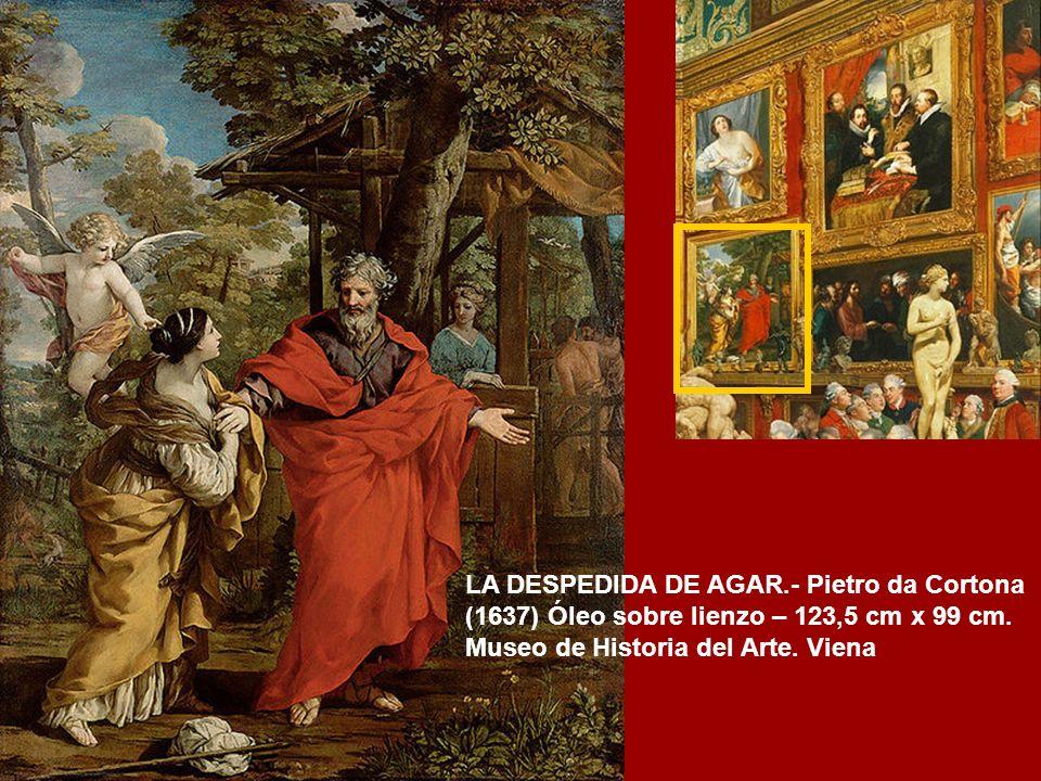 LA DESPEDIDA DE AGAR.- Pietro da Cortona