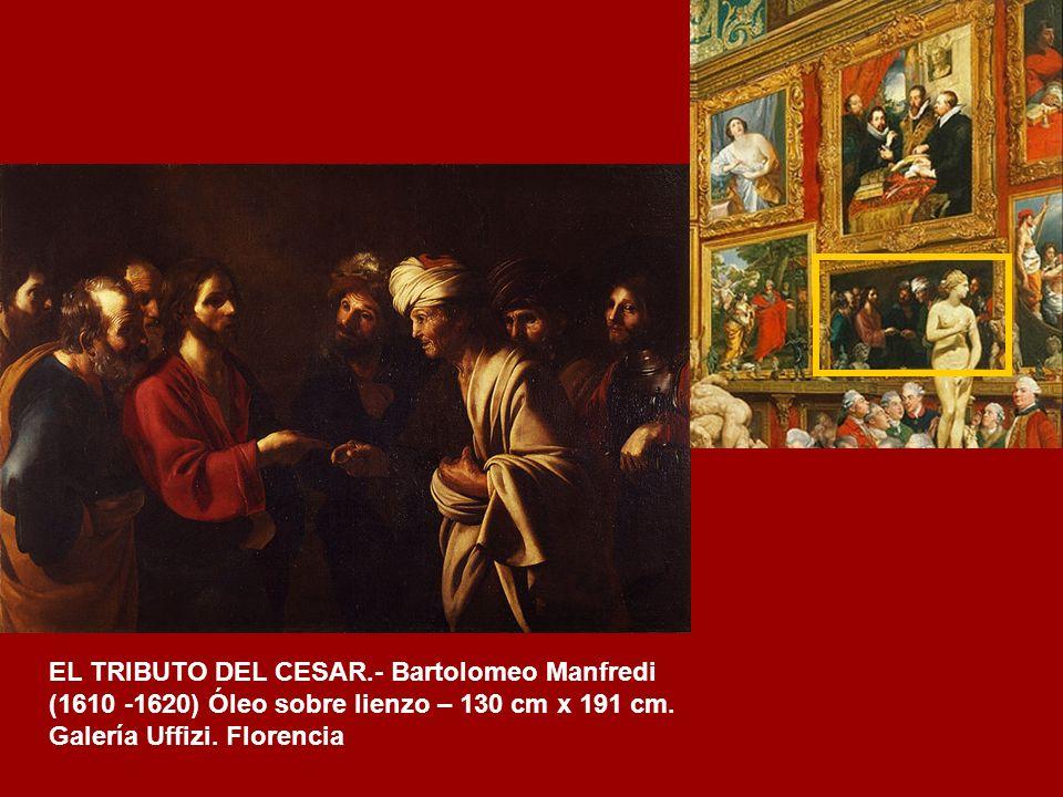 EL TRIBUTO DEL CESAR.- Bartolomeo Manfredi