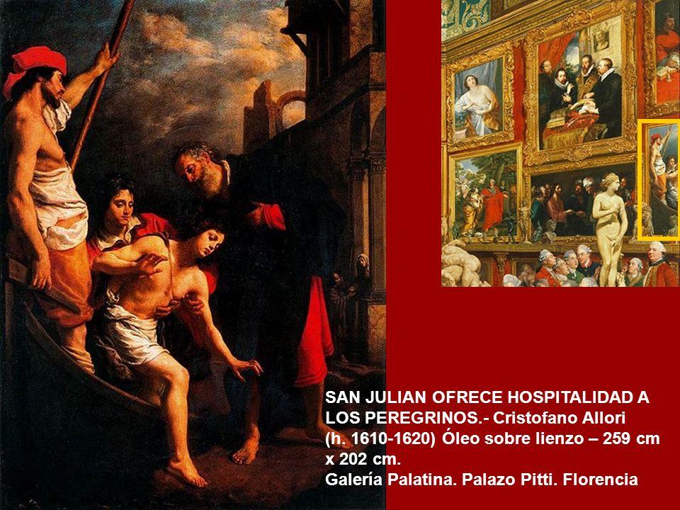 SAN JULIAN OFRECE HOSPITALIDAD A LOS PEREGRINOS.- Cristofano Allori