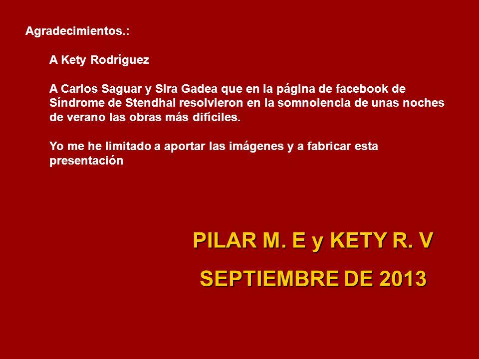 PILAR M. E y KETY R. V SEPTIEMBRE DE 2013